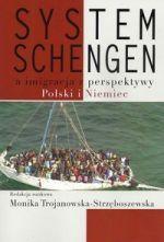 System Schengen a imigracja z perspektywy Polski i Niemiec / red. nauk. Monika Trojanowska-Strzęboszewska. -- Warszawa :  Oficyna Wydawnicza ASPRA-JR,  2014.