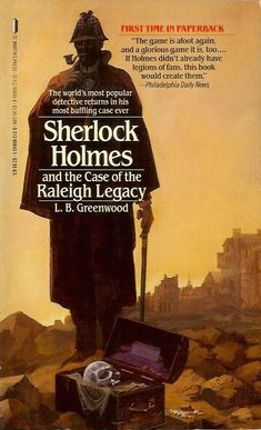 Sherlock's Vault: Sherlock Holmes and the Case of the Raleigh Legacy...