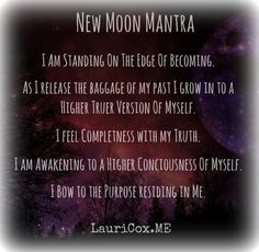 New moon mantra 5 New Moon Rituals, Full Moon Ritual, Full Moon Spells, Mantra, Quotes Thoughts, Life Quotes Love, New Age, Tarot, Moon Quotes
