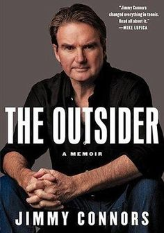 The Outsider: A Memoir by Jimmy Connors