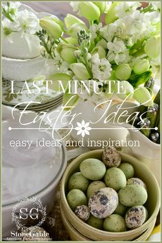 LAST MINUTE EASTER IDEAS Easy to do great ideas!