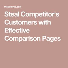 One of the most effective ways to steal your competitors' customers is to go head to head with them on a landing page specifically designed to do just that. Content Marketing, Internet Marketing, Landing, Online Marketing