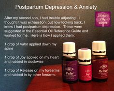 Young Living Essential Oils for Postpartum Depression and Anxiety.  Joy, Release, and Valor.  Click here to purchase:  https://www.youngliving.com/signup/?isoCountryCode=US&sponsorid=1483174&enrollerid=1483174
