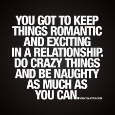 Relationship quotes Archives - Kinky Quotes - naughty quotes and sayings about love and sex. Kinky Quotes, Sex Quotes, Quotes For Him, Love Quotes, Inspirational Quotes, Qoutes, Awesome Quotes, Motivational, Naughty Quotes