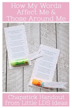 {Young Women} How My Words Affect Me & Those Around Me: Chapstick Poem Handout
