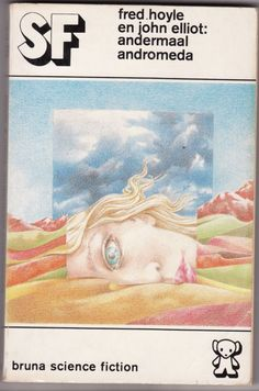 Dutch ed. Andromeda Breakthrough, 1975; Lester Kant (transl.), Dick Bruna/Marion Crezée (cover)