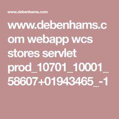 www.debenhams.com webapp wcs stores servlet prod_10701_10001_58607+01943465_-1