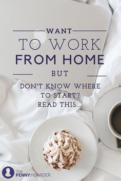 If you want to work at home, you need to know where to start -- and the Internet is a big place. Luckily, The Penny Hoarder scoured the web for the best blogs to help teach and inspire you to work from home. - The Penny Hoarder www.thepennyhoard...