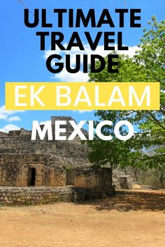 Planing a trip to Mexico? If you're heading to Yucatan or the Riviera Maya (Cancun, Playa del Carmen, Tulum) add Ek Balam to your itinerary. Ek Balam, Maya ruins, is located near Valladolid and can be visited as a day trip from Cancun or Playa del Carmen. | Mexico travel | Cancun travel | Archaeological sites in Mexico | Travel inspo