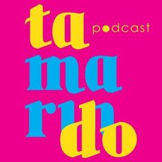 Tamaindo. Hosts are Luis Octavio and Brenda Gonzalez . They call themselves a socially conscious talk show between friends with a Latino vibe. Get ready for some Spanglish and unapologetic Latinidad.