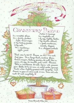 Cranberry Bread, Susan Branch for Country Living Magazine . Cranberry Bread, Cranberry Recipes, Holiday Recipes, Christmas Recipes, Cranberry Bog, Christmas Dinners, Thanksgiving Recipes, Christmas Goodies, Christmas Treats