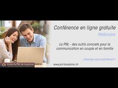 La PNL : des outils concrets pour la communication en couple et en famille - YouTube