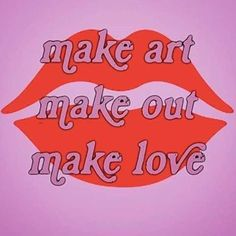 Retro pop art/ retro art/ make love The Words, Photo Wall Collage, Pretty Words, Make Art, Infj, Making Out, Me Quotes, Self, Inspirational Quotes