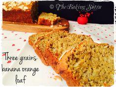 Three grains banana orange loaf