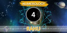""" Numerology Number 4 "" by Numerologist Rahul Kaushal  -------------------------------------------------------- Numerology Number 4 : Number four is represented by RAHU which has been imagined to be a shadowish in nature & has a attractive personality. All those born on 4,13,22nd& 21st of a month are governed by this number. Which is revolutionary in nature and represent unexpected happenings in life.  http://www.pandit.com/numerology-number-4-chart/"