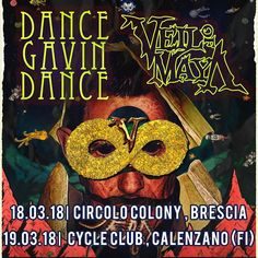 Gu D'AccardiHahaaa!! Dance Gavin Dance (+friends), infant!! Swanposting 2!!! 32 mins ·    It looks like DGD will tour Europe with Veil of Maya. Kinda hyped right now. (Neither DGD nor Veil of Maya announced this dates but an Italian agency just pubblished it)