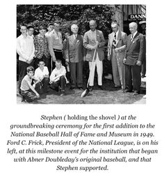 Stephen Clark Breaking Ground, National Baseball Hall of Fame - www.nicholasfoxweber.com