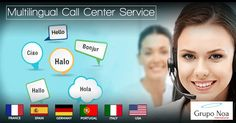 Multilingual call center service help you to establish strong customer relationships and deliver proficient services.