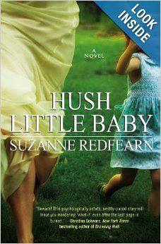 Hush Little Baby: Suzanne Redfearn: 9781455573202: Amazon.com: Books