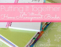 The ultimate home binder. How to put it all together. Links to the best free printables too.