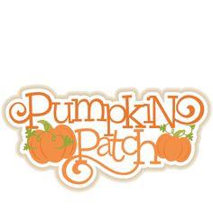 Pumpkins Patch Title SVG cutting files cute cut files for cricut free svgs free…