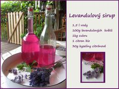 PASTU domov: Levandulový sirup Home Canning, Korn, Preserves, Pickles, Pavlova, Alcoholic Drinks, Food And Drink, Health Fitness, Herbs