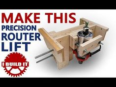 (41) Make This Precision Router Lift - YouTube