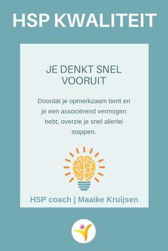 Vooruit denken - HSP kwaliteit #hsp #coaching #hoogsensitief Infj Mbti, Introvert, Highly Sensitive Person, Coaching, Self Compassion, Spiritual Path, Dating Apps, Healing, Positivity