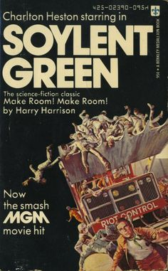 - got their band name from this film. Soylent Green by Harry Harrison/ I should read the book-- I love the film, have eaten worse food. Fiction Movies, Science Fiction Books, Sci Fi Movies, Horror Movies, Cinema Movies, Iconic Movies, Fantasy Movies, Fantasy Books, Harry Harrison