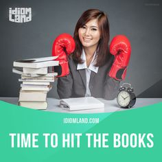"""Hit the books"" means ""to study hard"". Example: To learn English, she not only hit the books but also practiced conversing with others every day. #idiom #idioms #slang #saying #sayings #phrase #phrases #expression #expressions #english #englishlanguage #learnenglish #studyenglish #language #vocabulary #efl #esl #tesl #tefl #toefl #ielts #toeic"