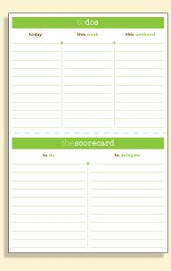 'To-do and To-delegate'  Love this format, now I just someone to delegate everything I don't like doing to *g*.  Lots of cool printables and templates for organization!