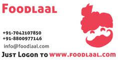 Log On To www.foodlaal.com  India's next generation grocery shopping! +91-8800977146 +91-7042107850 info@foodlaal.com