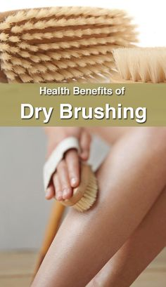 Health Benefits of Dry Brushing - The Health Science Journal