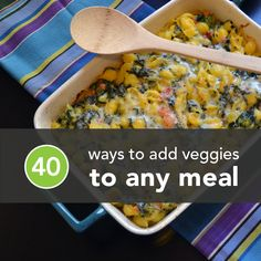 Give your favorite dishes an extra health kick by sneaking in delicious greens and other veggies.