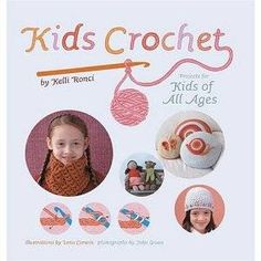 Kelli Ronci's kids crochet book has lots of cool projects inside!