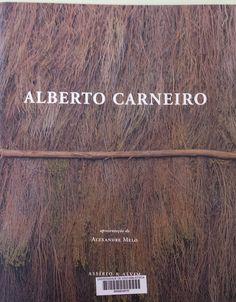 Alberto Carneiro : [exposiçao]  Exposiçao antológica, 1968-2003, Museu de Arte Contemporánea - Fortaleza de Sao Tiago, 21 marzo - 27 maio de 2003 ; Os caminhos da água e do corpo sobre a terra, Porta 33, 22 marzo - 31 maio 2003