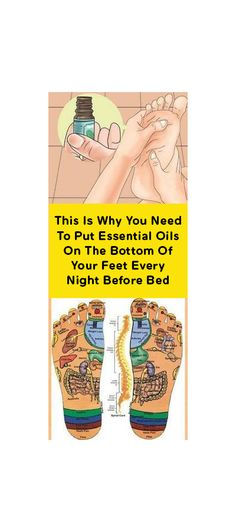 This Is Why You Need To Put Essential Oils On The Bottom Of Your Feet Every Night Before Bed Helpful Tips, Natural Remedies, Life Hacks, Essential Oils, Essentials, How To Apply, Night, Bed, Ideas