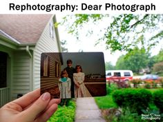 Rephotography: Dear Photograph - how to | Boost Your Photography