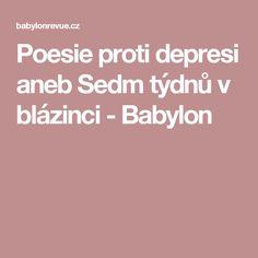 Poesie proti depresi aneb Sedm týdnů v blázinci - Babylon