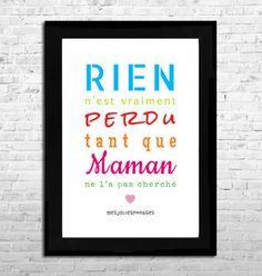 Affiche A4 : Citation sur les Mamans (couleur) Jolie Phrase, Love Rules, Quote Citation, Thinking Quotes, Love My Kids, My Mood, Happy Thoughts, Plexus Products, Cool Words