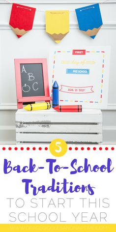 5 Back-to-School Traditions to start with your child this school year