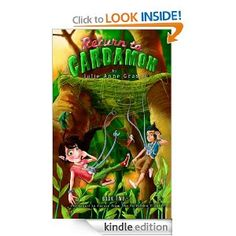"""Amazon.com: Return To Cardamom (Adventures Of Caramel Cardamom #2) eBook: Julie Anne Grasso, David Blackwell: Kindle Store (Readers' Favorite: """"…writing is outstanding…a pleasure to read."""")"""