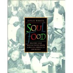 20 African American Cookbooks You Must Buy - Black Southern Belle Soul Food Cookbook, African American Food, Cookery Books, Spiritual Life, History Books, Church History, Vintage Recipes, Southern Belle, My Books