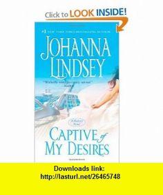 Captive of My Desires (Malory Family) (9781416505488) Johanna Lindsey , ISBN-10: 1416505482  , ISBN-13: 978-1416505488 ,  , tutorials , pdf , ebook , torrent , downloads , rapidshare , filesonic , hotfile , megaupload , fileserve