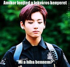 Vicces képek stb. 14# in Humoros-2017.06.10. 17# in Humoros-2… #humor #Humor #amreading #books #wattpad Just Kidding, Bts Memes, Haha, Jokes, Celebrities, Funny, Kids, Wattpad, Young Children