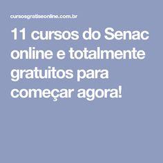 11 cursos do Senac online e totalmente gratuitos para começar agora!