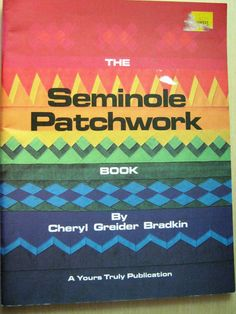 The Seminole Patchwork Book