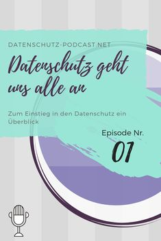 Ein Überblick zum Einstieg in das Thema #Datenschutz  #Podcast #Privatsphäre #Privacy #DSGVO Social Security, Personalized Items, Easy, Cards, Information Privacy, Maps