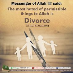 Most hated of Permissible things to Allah is Divorce. - Islamic Sayings
