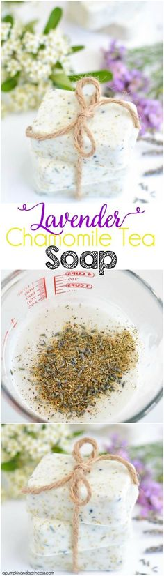 DIY Lavender Chamomile Tea Soap #luxury #forless